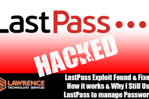 LastPass Exploit Found & Fixed. How it Works & Why I Still Use LastPass