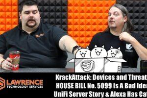 VLOG Thursday 10/19/17: KrackAttack: Devices and Threats, HOUSE BILL No. 5099 Is A Bad Idea & Alexa Cats