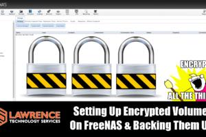 Setting Up / Backing Up / Importing Encrypted Volumes On FreeNAS 11